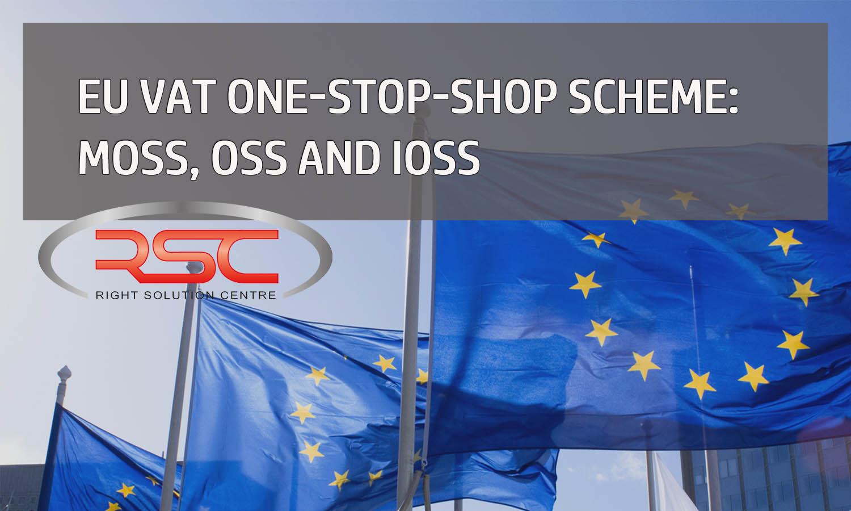 EU VAT One-Stop-Shop Scheme: MOSS, OSS and IOSS